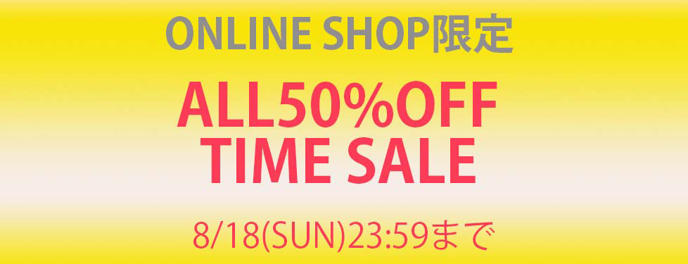 ALL50%OFF TIMESALE